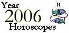 Pisces 2006 Horoscope: Astrology Forecast