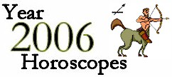 Sagittarius Horoscope 2006: Astrology Forecast