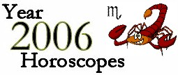 Scorpio 2006 Horoscope: Astrology Forecast